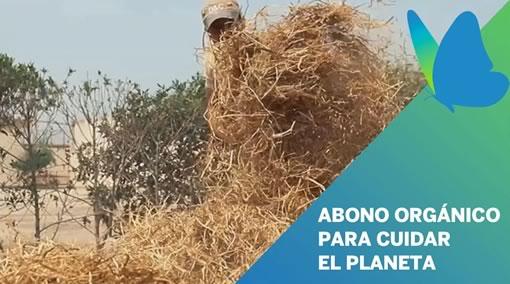 ABONO ORGÁNICO PARA CUIDAR EL PLANETA